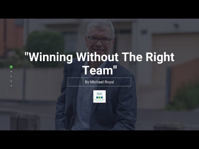 Winning Without The Right Team   BIR Solutions