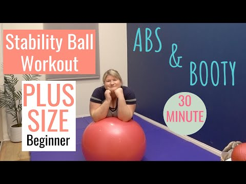 PLUS SIZE Stability/Balance Ball Workout for OBESE beginners