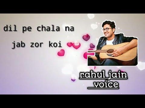Tera Mera Pyar lyrical video   Rahul Jain   Unplugged Cover   Kumar Sanu  kiss day special,