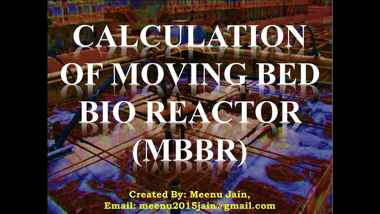 Calculation of MBBR Moving bed bio reactor