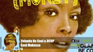 Yolanda Be Cool  DCUP   Soul Makossa Official Audiobajaryoutube com