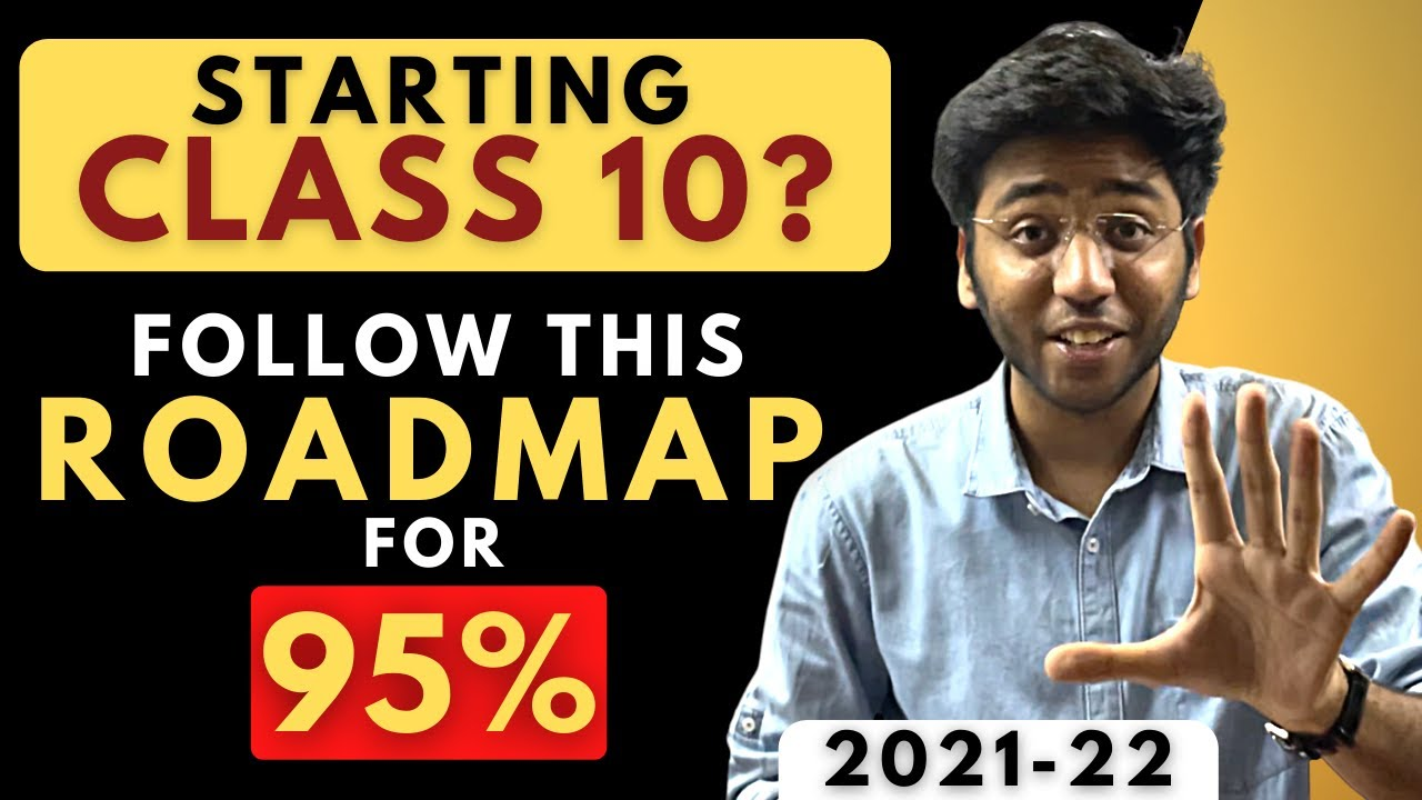 Complete Roadmap For Starting Class 10 2022 | Must Watch