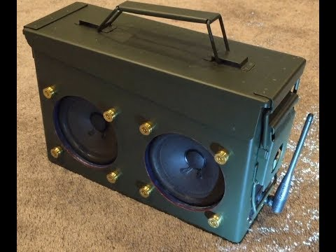 Ammo Can Bluetooth Boombox Build 2017