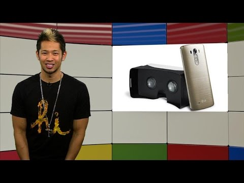 Googlicious - LG brings VR to the G3!