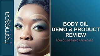 Looking For The Best Moisturiser for Dry Skin? - Toulou Organics Body Oil Review & Demo