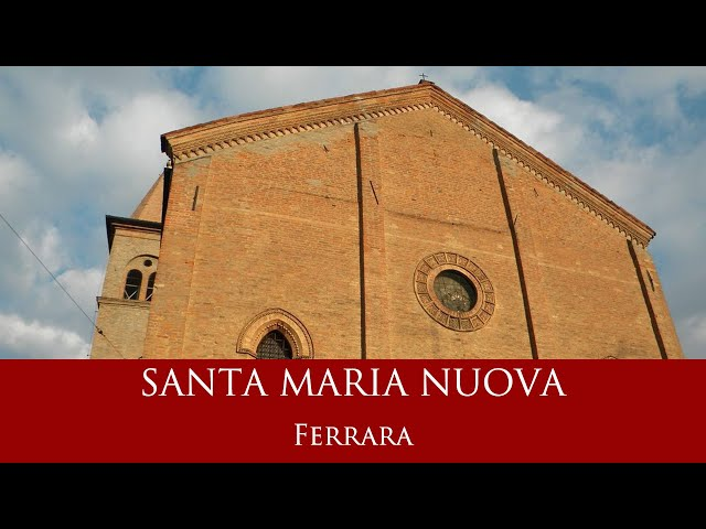 La chiesa di Santa Maria Nuova - Ferrara