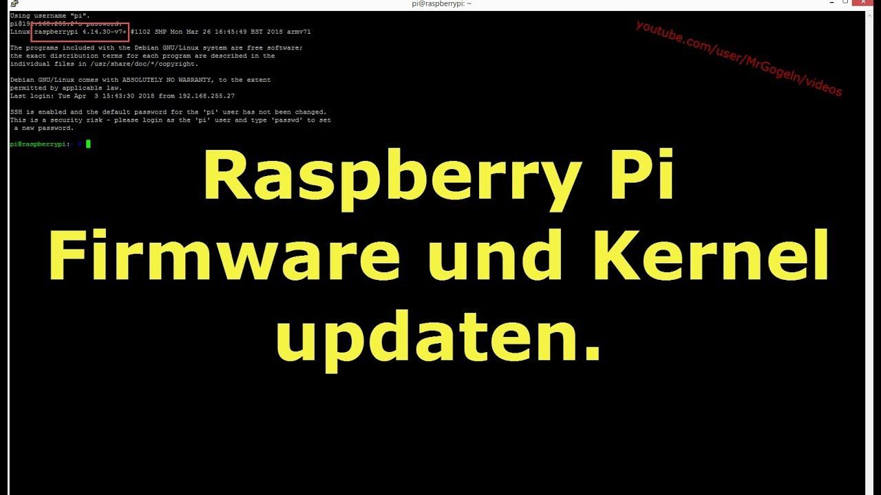 Raspberry Pi, Betriebssystemaktualisierung  | Raspbian - Kernel 4 14