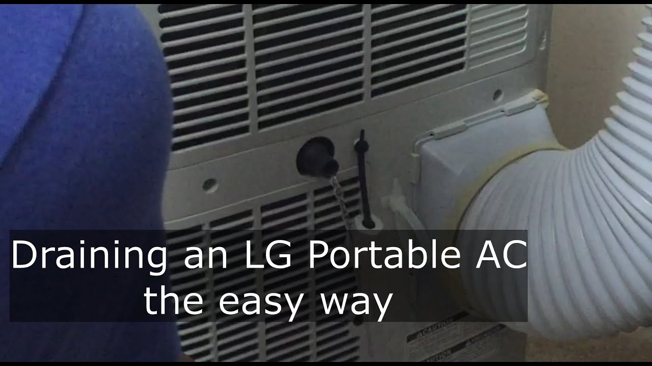 Draining An Lg Portable Ac Youtube