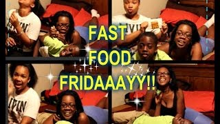 ''fast Food Fridaaayy''!!!! ..hang Out W/ Jazzy N Scooby ''