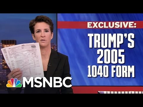 Exclusive Look At President Trump's 2005 Tax Return | Rachel Maddow | MSNBC