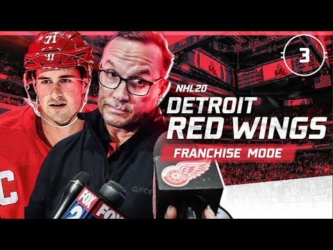 NHL 20: DETROIT RED WINGS FRANCHISE MODE - SEASON 3