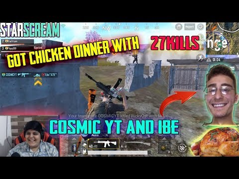 Chicken Dinner With COSMIC YT & IBE | PUBG MOBILE | STARSCREAM YT