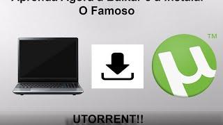 Como Baixar E Instalar Utorrent Windows