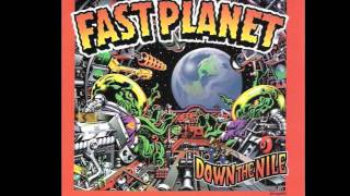 Fast Planet - Down The Nile