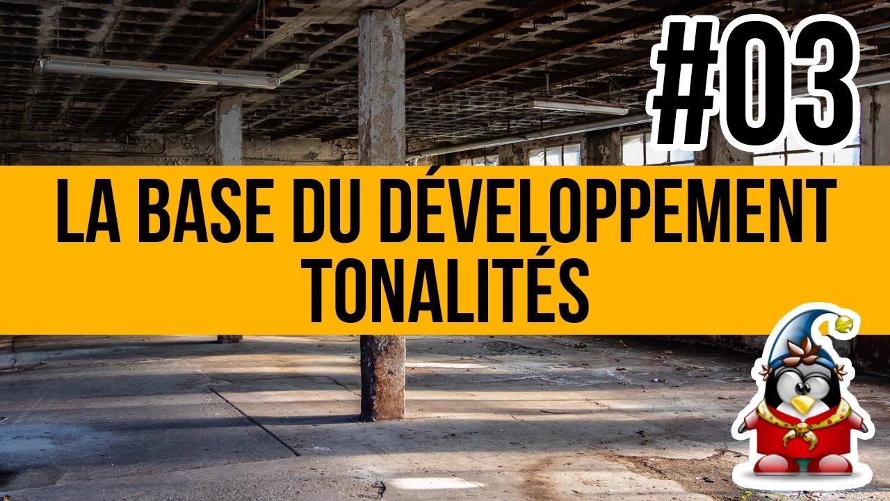 La base du développement - 03 - Tonalités