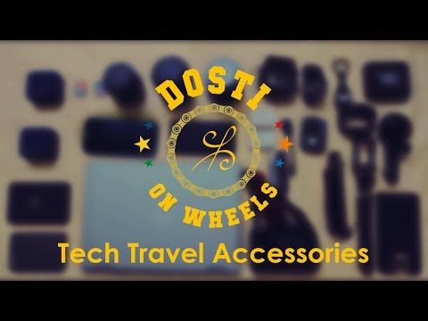 Tech Travel Accessories - Dosti On Wheels