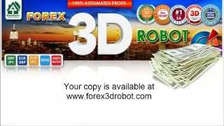 Forex 3D Robot: how to earn more money