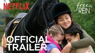 Free Rein | Season 1 Official Trailer [HD] | Netflix
