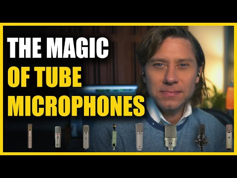 The Magic of Tube Microphones! - Marc Daniel Nelson