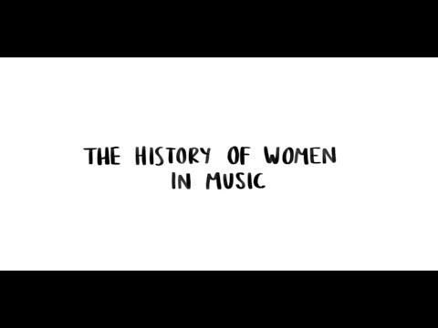 History of Women in Music