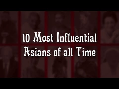 The 10 Most Influential Asians Of All Time -  Myx TV