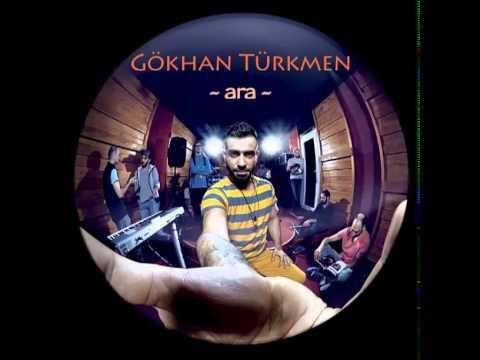 05. Gökhan Türkmen - Susma