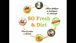Bande Annonce _ So Fresh & Diet _ youtube channel