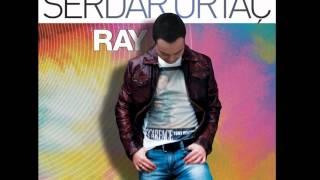 """Serdar Ortaç - Ağlaya Ağlaya / Yeni Albüm 2012 / """"Ray"""""""