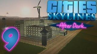 Cities Skylines: After Dark Gameplay Part 9 - PRISON! - After Dark Expansion (DLC)