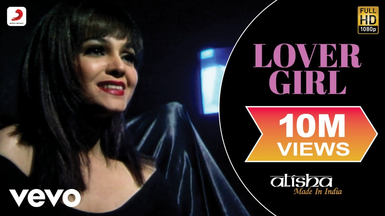 Download Alisha Chinai - Lover Girl Official Video | Made In India | Biddu