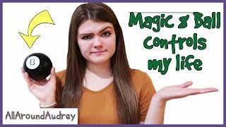 Mystery Magic 8 Ball Controls My Life Challenge / AllAroundAudrey