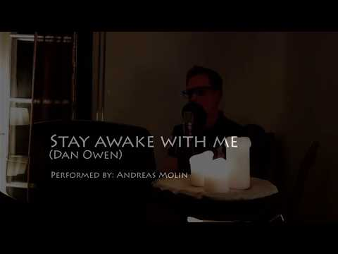 Dan Owen - Stay awake with me (cover) Mp3