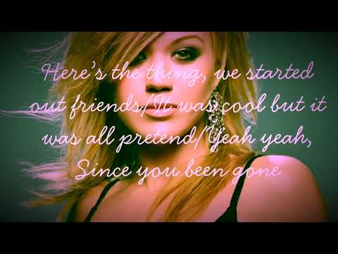 """Kelly Clarkson """"Since You Been Gone"""""""