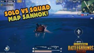 SANHOK SOLO VS SQUAD PUBG MOBILE !
