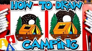 How To Draw A Camping Tent - #CampYouTube Draw #WithMe