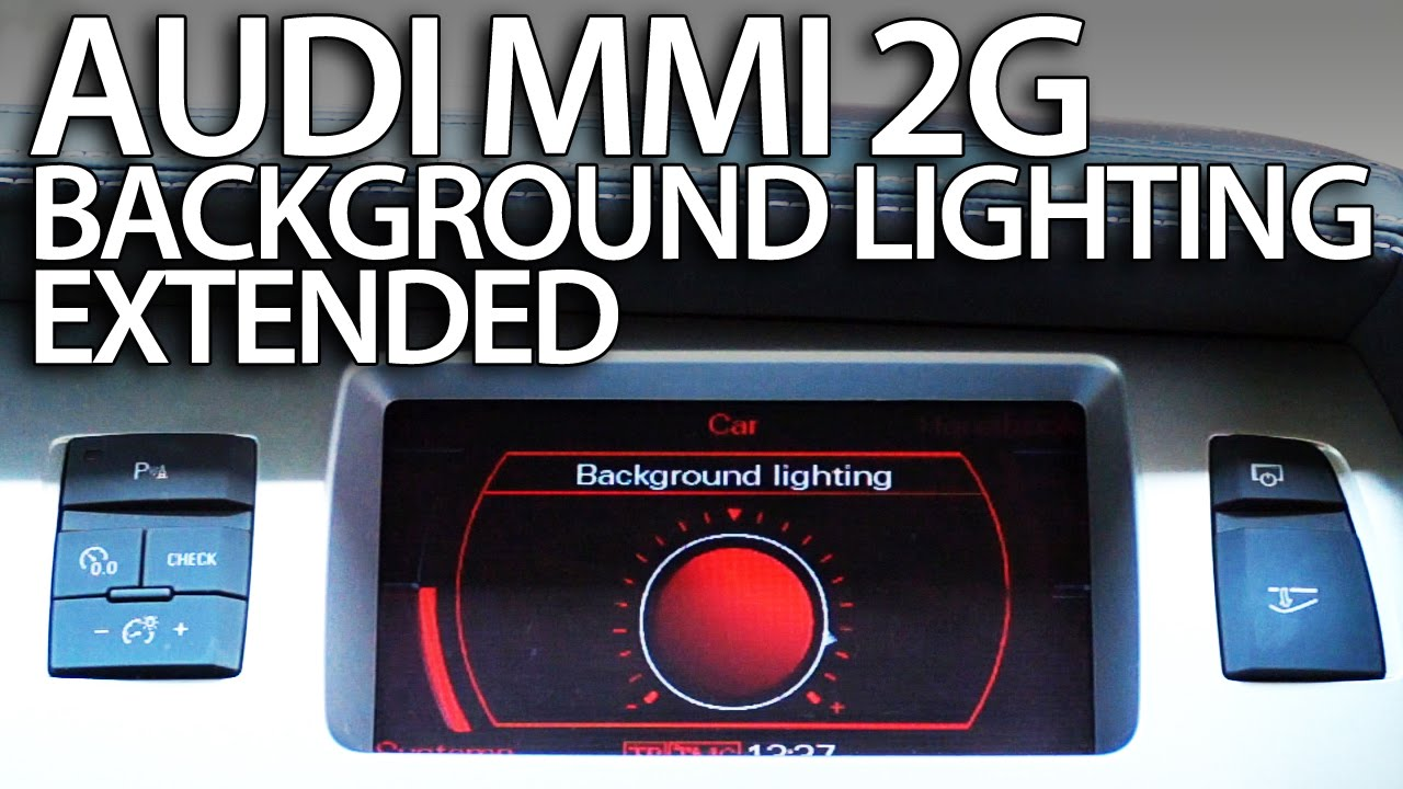 audi mmi 2g enable ambient light extended a4 a5 a6 a8 q7 [ 1280 x 720 Pixel ]