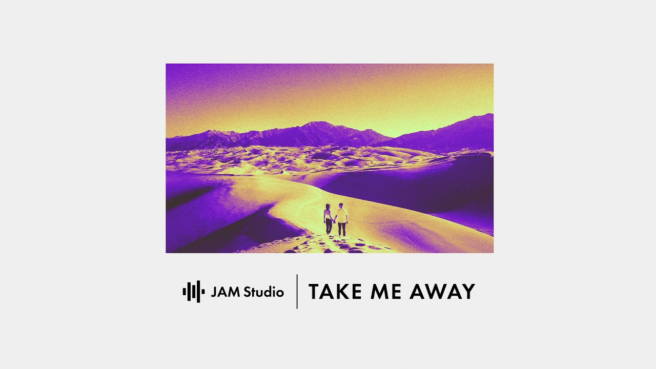 Take Me Away   EDM Electro Future Bass   Music Maker JAM
