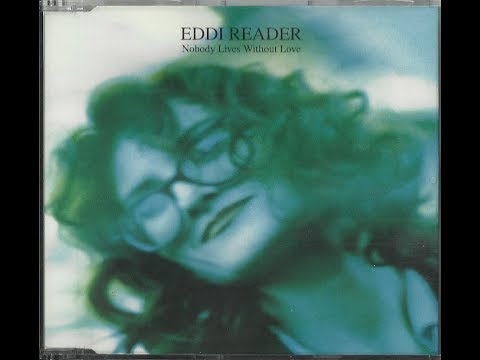 Eddi Reader  Nobody s Without Love