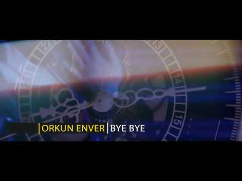 Summer song 2017--------ORKUN ENVER - BYE BYE 💋👍👍👍👍👍