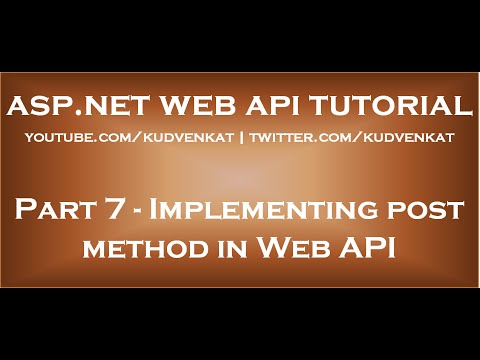 Implementing Post Method In ASP NET Web API