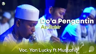 Download Lagu Lirik Az-Zahir - Doa Pengantin (Voc. Yan Lucky ft Mustafid) mp3