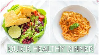 QUICK Healthy Dinner Ideas | Healthy Dinner Recipes