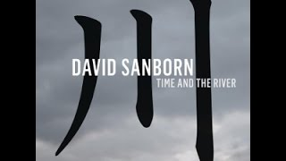 David Sanborn (Feat. Randy Crawford) - Windmills Of Your Mind