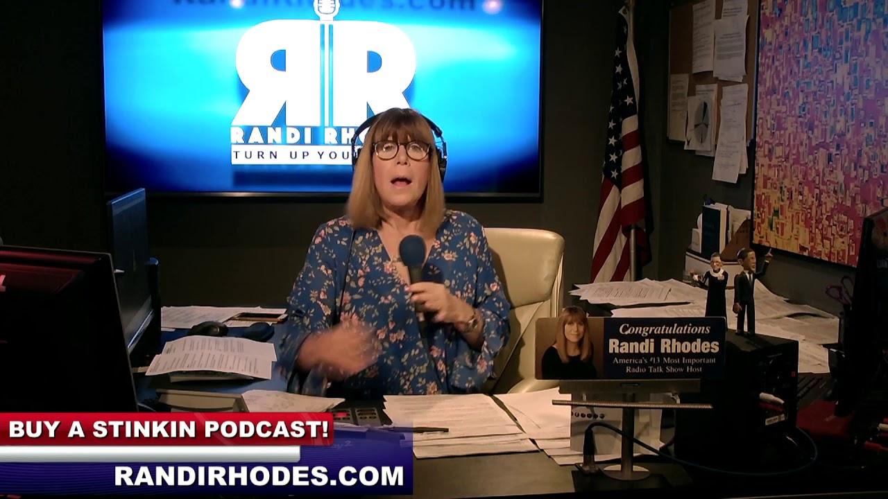 71ab42148 LATHER, RINSE, REPEAT - 4-30-19 - SUBSCRIBE YA BASTIDS! Randi Rhodes Show