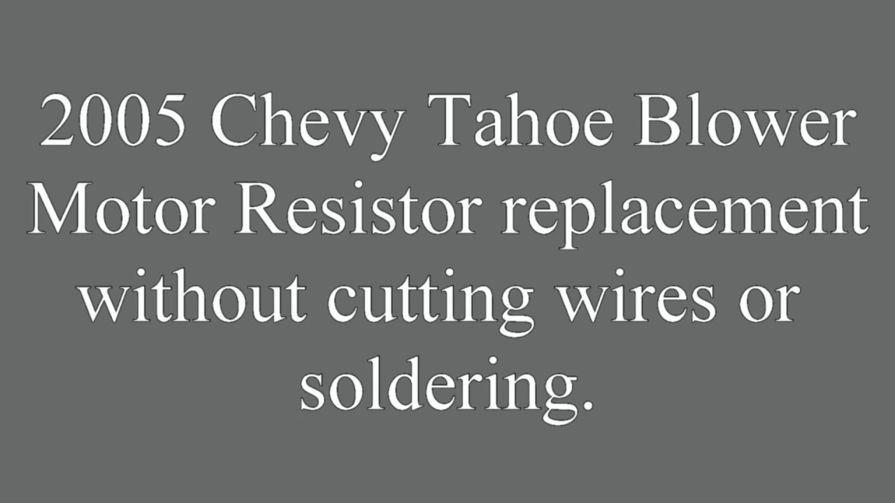 small resolution of 2005 chevy tahoe blower motor resistor replacement