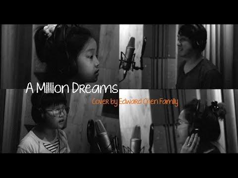 A MILLION DREAMS - The Greatest Showman [ FAMILY COVER ] Edward Chen Agnes Justin Faith TruLove