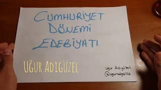 CUMHURİYET DÖNEMİ AYRINTILI GENEL TEKRAR TANZİMAT'TAN SAF (ÖZ) ŞIIRCİLER #1 (UĞUR ADIGÜZEL)
