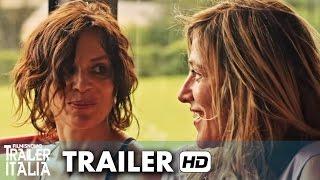 La Pazza Gioia con Valeria Bruni Tedeschi e Micaela Ramazzotti - Trailer Ufficiale [HD]