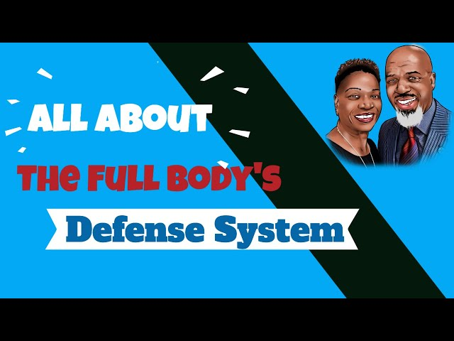 All About your body's Defense System