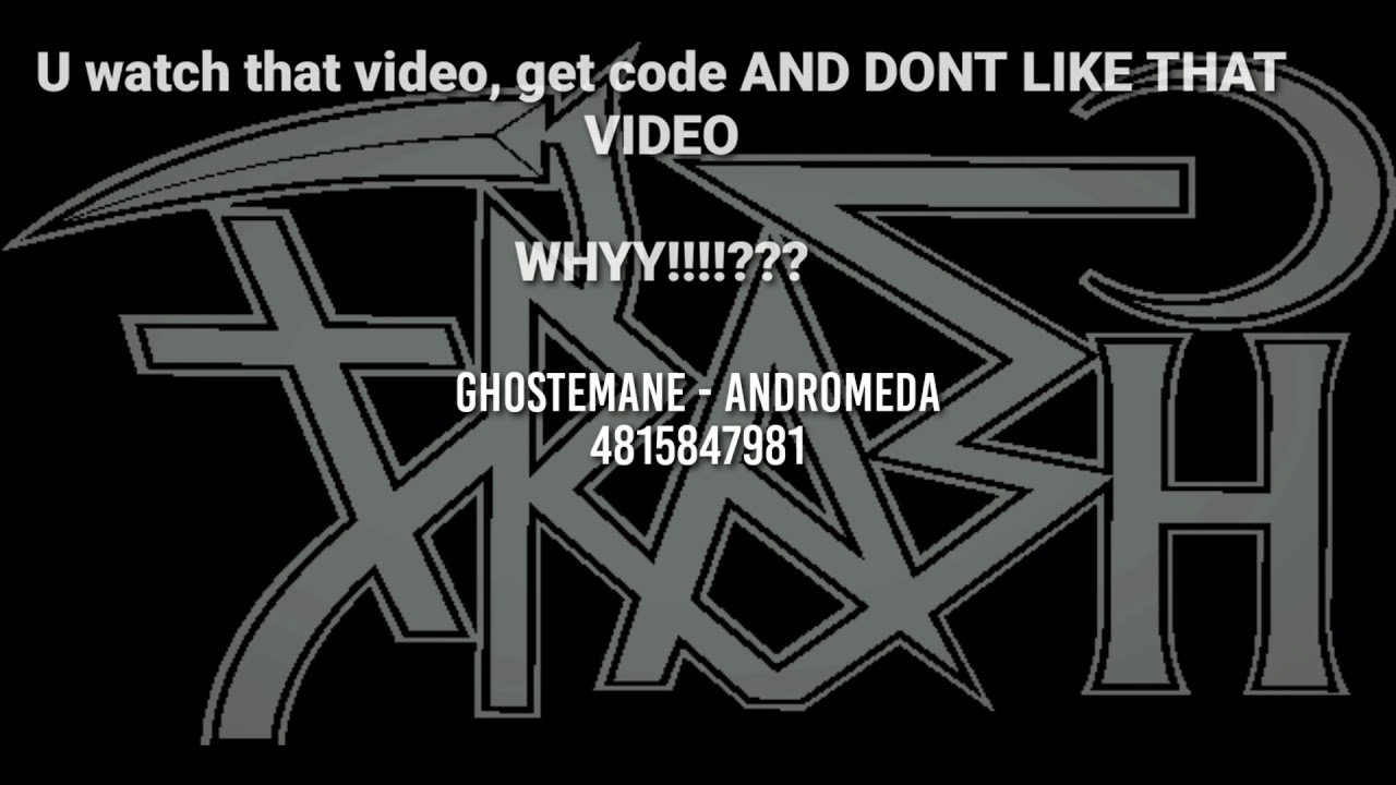 Ghostemane Roblox Id Ghostemane Andromeda Rare Roblox Id Youtube